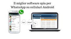 Il miglior software spia per WhatsApp su cellulari Android  #mobile #Telefono #imbroglione #software  #truffare #messaggi #registro  #chiamate #Instagram #WhatsApp #Snapchat #spia  #telefoni  #Android