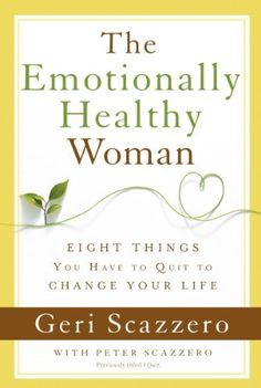The Emotionally Healthy Woman: Eight Things You Have to Quit to Change Your Life, http://www.amazon.com/dp/B00GRYXPCS/ref=cm_sw_r_pi_awdm_aYE9sb09HTXF9