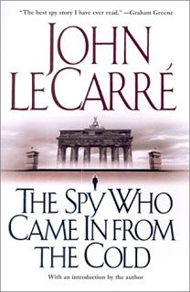 """The Spy Who Came in From the Cold, by John Le Carre. """"A British agent in Cold War Berlin."""""""