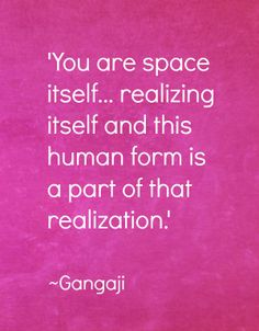 Gangaji's wisdom