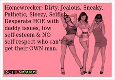 Funny Quotes About Homewreckers | This sounds like Molly Goguen from harwich ma