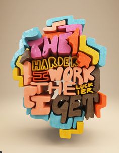 """""""The Harder I Work The Luckier I Get"""" by Chris Labrooy"""