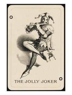 The history of the joker playing card is the history of the fool or jester from the middle ages in Europe. But the role of the trickster is as common as the modern late-night talk show host, or the artists of comedy and parody in ancient Greece.