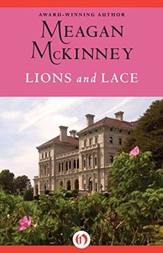Review: Lions and Lace by Meagan McKinney