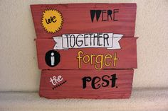 Handmade Distressed Wood Plank Sign We Were Together by sondering, $40.00