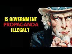 Is Government Propaganda Illegal? - Questions For Corbett