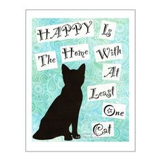 Cat Print Cat Poster Cat Art Happy is the by PawsomeArtDesigns, $12.00