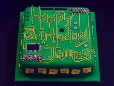 Circuit board cake for James