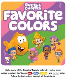 Show kids how two colors can mix to form a new color in this activity pack featuring the Bubble Guppies!