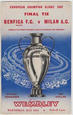 Benfica 1 AC Milan 2 in May 1963 at Wembley. Programme cover for the European Cup Final.