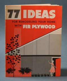 77 Ideas for Remodeling Your Home with Fir Plywood