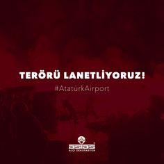 Terörün Her Türlüsünü Lanetliyoruz! #prayforİstanbul #stopterrorism #ataturkairport #astas #astasalçı #plaster
