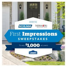 Win a Schlage handle set of choice, $1,000.00 Lowe's gift voucher and Therma-Tru door. Give your home the grand entrance it deserves.