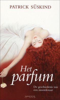 Het parfum : de geschiedenis van een moordenaar - Patrick Süskind (auteur)
