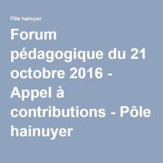 Forum pédagogique du 21 octobre 2016 - Appel à contributions - Pôle hainuyer
