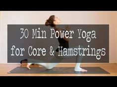 30 Minute Power Yoga for Core and Hamstrings — YOGABYCANDACE