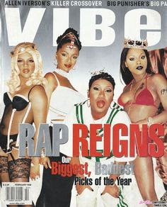 Females MC'S (Lyrical greatness) from the East of the Lil Kim, (Brooklyn) Lauryn Hill (NJ), Missy Elliott (Va) Foxy Brown (Brooklyn) Mode Hip Hop, 90s Hip Hop, Hip Hop And R&b, Vibe Magazine, Black Magazine, Travis Scott, Big Punisher, Missy Elliot, Foxy Brown