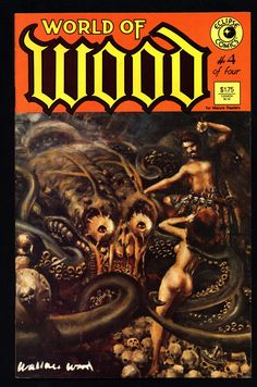 World of WALLY WOOD #4 eclipse comics collection Archie Goodwin Dan Adkins Silver Age Fantasy Anthology Alternative Reprint Comic