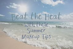 Making Your Makeup Beat the Heat