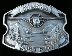 ALASKA BUSH PILOTE FLOAT PLANE ARTIC BELT BUCKLE BOUCLE DE CEINTURE AVION  Cool Belt Buckles, e53fc2efa10