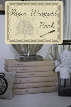 Paper-Wrapped Books - love that it unifies the books and those stamped titles on the spine