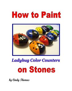 How to Paint Color Counters on Stones  (PDF) #PaintedRocks