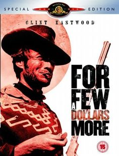 "For A Few Dollars More (1965) directed by Sergio Leone, starring Clint Eastwood, Lee Van Cleef and Gian Maria Volonte. ""Two bounty hunters with completely different intentions team up to track down a Western outlaw."""