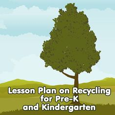 A Hands-on Recycling Lesson Plan for Kindergarten Through Third Grade