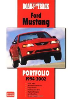 Road & Track Ford Mustang Portfolio 1994-2002 (Road & Track Series) - http://musclecarheaven.net/?product=road-track-ford-mustang-portfolio-1994-2002-road-track-series