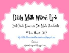 4 freebie pages of math warm up activities.  Each page has 5 different skills. It is aligned to the 3rd grade Common Core math standards.  The prev...