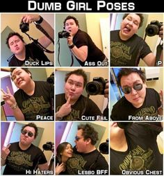 """Dumb Poses Girls Make On Facebook.  Please stop doing this.  Have one of your """"2374 friends"""" take your damn picture already...."""
