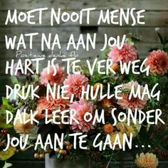 Afrikaanse Quotes, Goeie More, Quotes For Whatsapp, Special Words, Pretty Wallpapers, Great Quotes, Favorite Quotes, Iphone Wallpaper, Qoutes