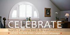 Enter to win celebrations getaways to North Carolina Bed and Breakfast Inns (NCBBI) member Duke Mansion in Charlotte!