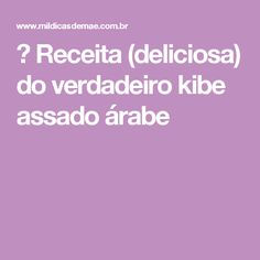 ᐅ Receita (deliciosa) do verdadeiro kibe assado árabe