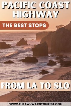 Click here to find the best stops on Pacific Coast Highway between Los Angeles and San Luis Obispo. If you