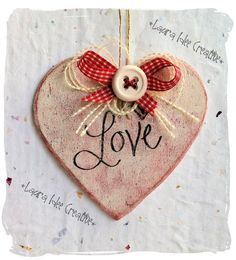 Cuore shabby in legno con scritta Love, by Laura Idee Creative, 5,00 € su misshobby.com