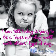 Yes, it's Monday, but let's all play nice and get through it together. #itsalmostFriday #notreally #loveyourtruth #sincerelyyours