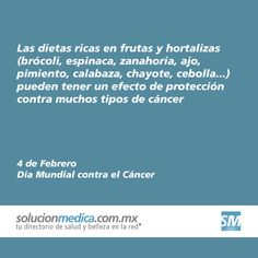 La prevención constituye la estrategia más eficaz para el control del cáncer y la alimentación es uno de los factores más importantes de esta. Mantener tu peso corporal en niveles saludables y el seguimiento de una dieta sana, complementario a la actividad física regular, reducirán considerablemente el riesgo a desarrollar cáncer.