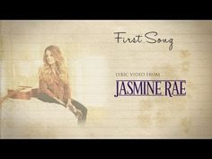 Jasmine Rae - First Song (Official Lyric Video) - YouTube