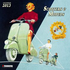Scooter and Mopeds Wall Calendar: This wall calendar for 2013 features a dozen illustrations and photographs of vintage scooters and mopeds. Accompanied by historical documentation.  http://www.calendars.com/Motorcycles/Scooter-and-Mopeds-2013-Wall-Calendar/prod201300006643/?categoryId=cat00694=cat00694