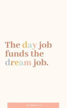 Your dream job is waiting. Just keep working daily. Job Quotes, Truth Quotes, Sign Quotes, Quotes Motivation, Qoutes, Inspirational Quotes For Women, Motivational Quotes, Inspiring Quotes, Word Of Advice