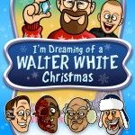 I'm Dreaming of a Walter White Christmas [Breaking Bad Art]