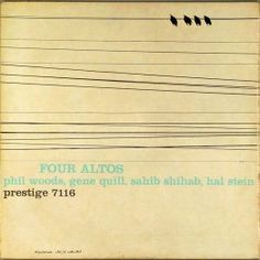Four Altos - I love this jazz album cover! Inspiring...