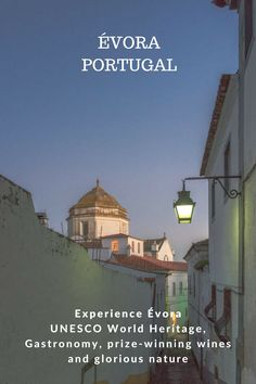 Evora in Alentejo Portugal highlights, gastronomy, wine, UNESCO world heritage and glorious nature