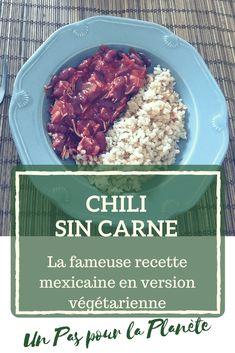 Comment préparer un chili sin carne – Un pas pour la planète Plat Vegan, Beef, Panne, Voici, Alternative, Food, Chili Con Carne, Chile Recipe, Cooking Food