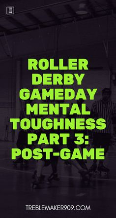 Game Day Mental Toughness Part 3: Post-Game