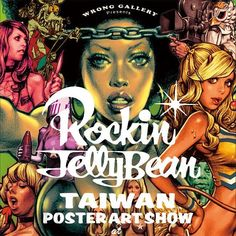 ROCKINJELLY BEAN 台湾POSTER ART SHOW 4/9 Saturday to 5/3 Tuesday 2016 at WRONG GALLERY Taipei http://ift.tt/1AFESxr Exciting!!! by rockinjellybean