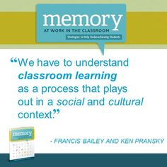 """What do you know about classroom learning? Francis Bailey & Ken Pransky speaks on this topic in their book,   """"Memory at Work in the Classroom: Strategies to Help Underachieving Students"""""""
