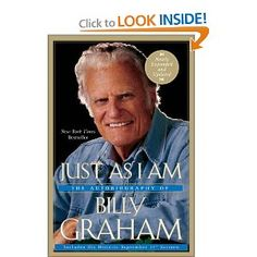 Just As I Am: The Autobiography of Billy Graham: Billy Graham: Amazon.com: Books