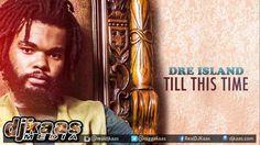 Dre Island - Till This Time ▶Bread & Butter Riddim ▶Sam Diggy Music ▶Reg...